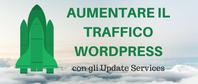 Come Aumentare il traffico WordPress