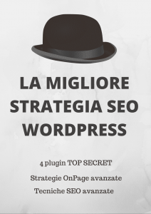 La migliore strategia SEO per WordPress