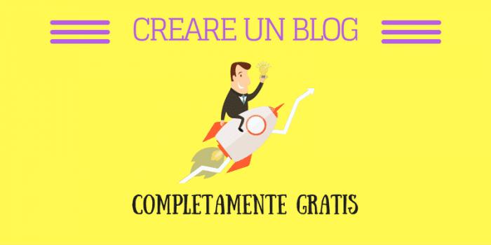 Come Creare Un Blog Gratis: Le 6 Soluzioni Migliori 100% Gratuite