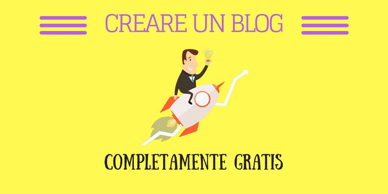 Come Creare Un Blog Gratis: il Tutorial Completo Del 2017