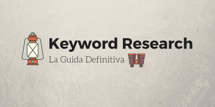 Come Fare Keyword Research in Modo Giusto (Probabilmente Sbagli)