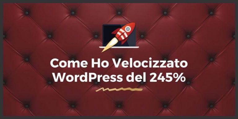 Guida completa su come velocizzare WordPress