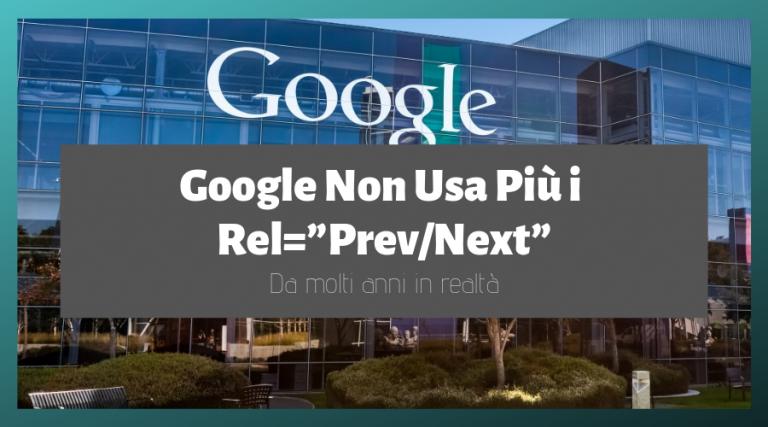 Google non usa più la paginazione rel next prev
