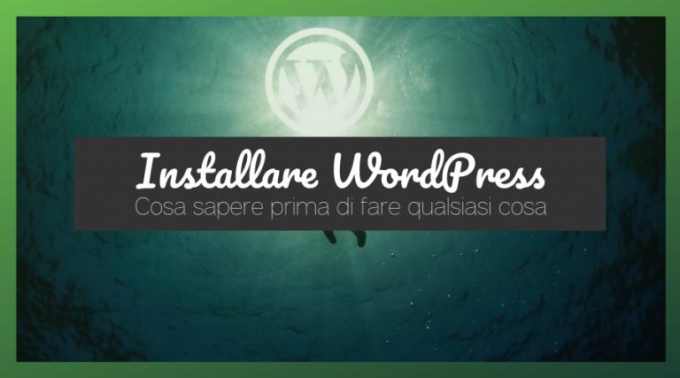 Ti spiego come installare wordpress e acquistare hosting