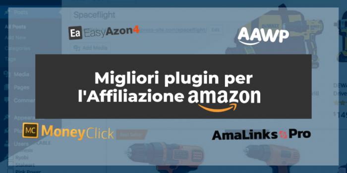 Migliori plugin per l'Affiliazione Amazon: comparazione TOP 4 [2021]
