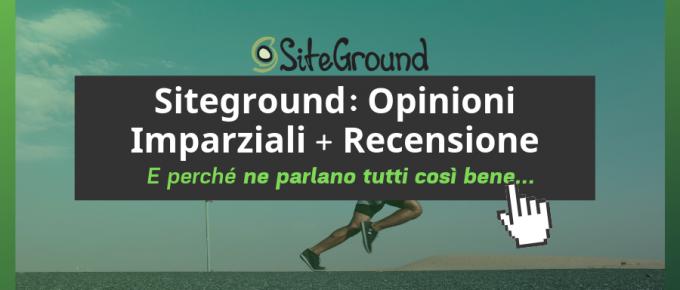 Opinioni e recensioni Siteground
