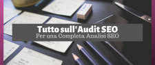 Audit SEO: Cos'è e Come si Fa un'Analisi SEO di Qualità