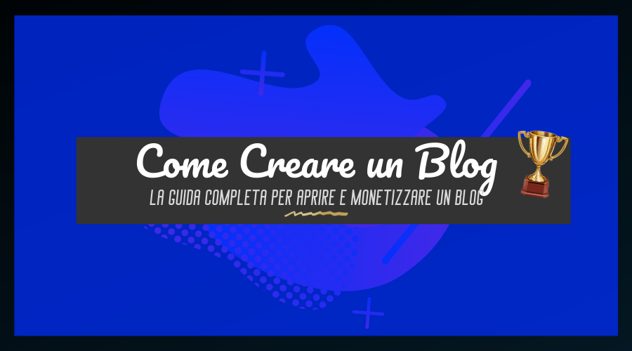 Come creare un Blog (tutorial ITA)