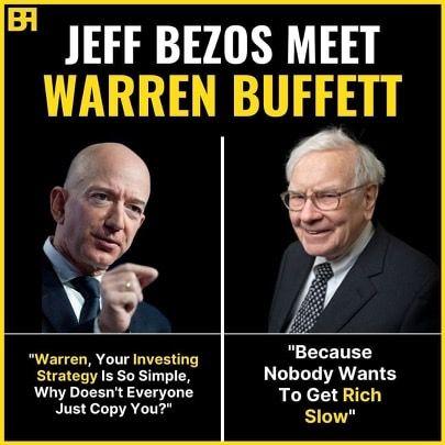 jeff bezos e warren buffett frase sulla richezza lenta