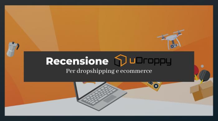 Recensione di Udroppy: guadagna col dropshipping e il private label