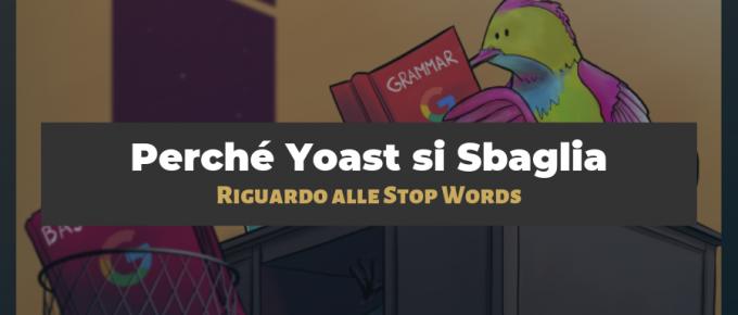 Perché non devi rimuovere le stop words